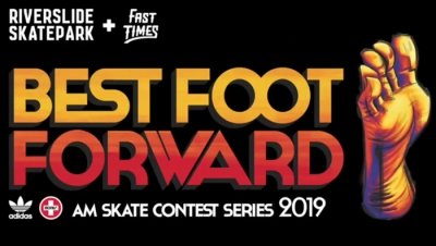 FAST TIMES BEST FOOT FORWARD 2019